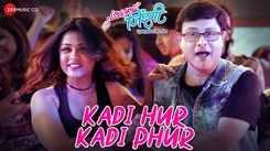 Love You Zindagi | Song - Kadi Hur Kadi Phur