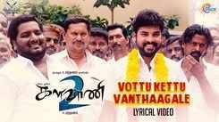 Kalavani 2   Song Lyrical -  Vottu Kettu Vanthaagale