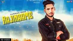 Latest Punjabi Song Rajinaame Sung By Gurman Brar