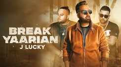 Latest Punjabi Song Break Yaarian Sung By J Lucky