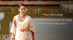 Manikarnika: The Queen Of Jhansi - Dialogue Promo
