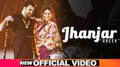Latest Punjabi Song Jhanjar Sung By Greek