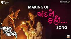 Chaal Jeevi Laiye - The Making