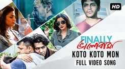 Finally Bhalobasha | Song - Koto Koto Mon