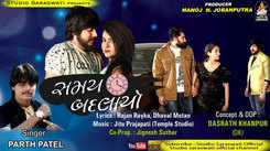 Latest Gujarati Song Samay Badlayo