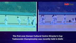 Korean Cultural Centre Director's Cup Taekwondo Championship recently held in Delhi