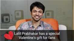 Lalit Prabhakar has a special Valentine's gift for fans |Julun Yeti Reshimgathi| |EXCLUSIVE|