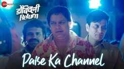 Dombivli Return | Song - Paise Ka Channel
