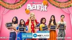 Aafat - Official Trailer