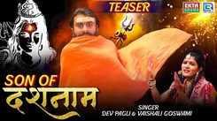 Latest Gujarati Song Teaser Son Of Dashnam Sung By Dev Pagli and Vaishali Goshwami