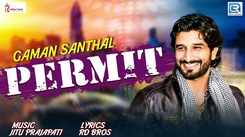 Latest Gujarati Song Permit Sung By Gaman Santhal