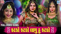 Latest Gujarati Song Fatko Fatko Lagu Hu Fatko Sung By Naina Sharma
