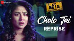 WMT 9615 | Song - Cholo Jai (Reprise)