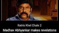Ratris Khel Chale 2: Madhav Abhyankar makes revelations about his role