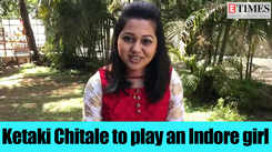 Lakshmi Sadaiva Mangalam: Ketaki Chitale to play an Indore girl