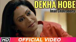Borof | Song - Dekha Hobe