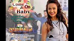 Swabhimaan | Song - Come On Baby