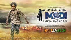Hu Narendra Modi Banva Mangu Chu - Official Trailer
