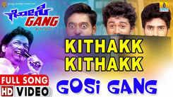 Gosi Gang | Song - Kittak Kittak