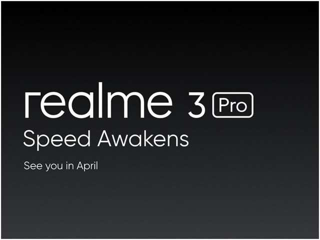 Realme 3 Pro may get launched in April