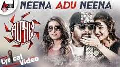 Girgitle | Song - Neena Adu Neena (Lyrical)