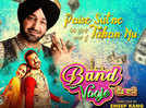 Paise Sutne Tanha Nu: Malkit Singh croons the wedding song for 'Band Vaaje'