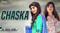 Watch: Latest Haryanvi song 'CHASKA' Ft. Pooja Hooda and Arun Aryan
