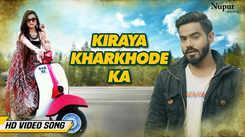 Latest Haryanvi Song Kiraya Kharkhode Ka Sung By Kiraya Kharkhode Ka