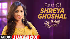 Happy Birthday Shreya Ghoshal - Special Audio Songs Jukebox