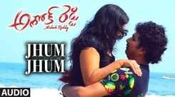 Ashok Reddy | Song - Jhum Jhum (Audio)