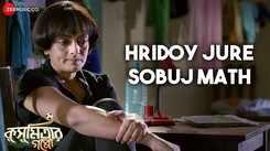 Kusumitar Goppo | Song - Hridoy Jure Sobuj Math