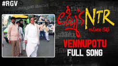 Lakshmi's NTR | Song - Vennupotu