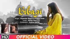 Latest Bengali Song Bibagi Sung By Rupankar Bagchi And Pragya Dutta