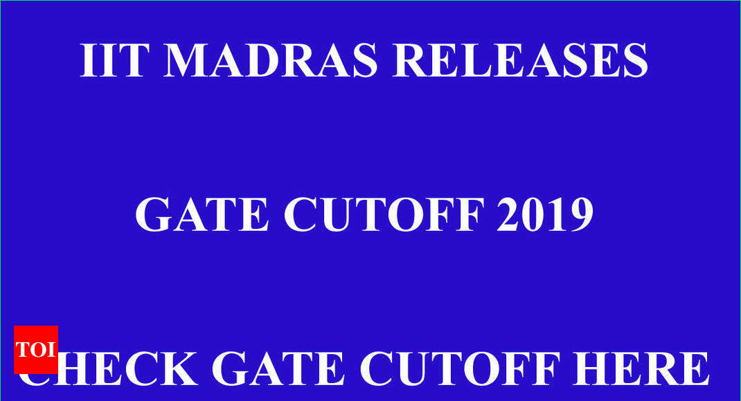 Gate Result 2019 Date Pinterest: Gate 2019 Result Declared, Check Cutoff Here