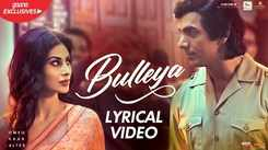 Romeo Akbar Walter | Song - Bulleya