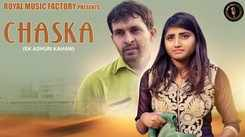Latest Haryanvi Song Chaska Sung By Ajesh Kumar