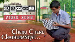 Ilayaraja | Song - Cheru Cheru Chathurangal