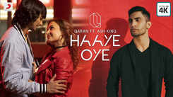 Latest Hindi Song Haaye Oye Sung By Qaran Ft. Ash King