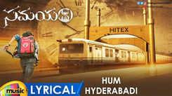Samayam | Song - Hum Hyderabadi (Lyrical)