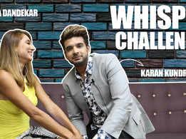 Whisper Challenge Ft. Anusha Dandekar & Karan Kundrra