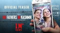 No Fathers in Kashmir - Official Teaser