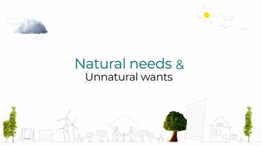 Natural Needs and Unnatural Wants