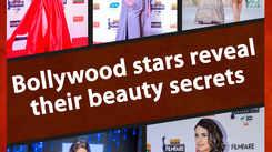 Bollywood stars reveal their beauty secrets