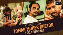 Vinci Da | Song - Tomar Moner Bhetor