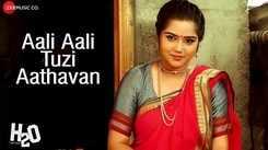 H2O | Song - 'Aali Aali Tuzi Aathavan'