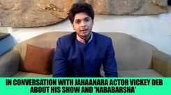 Actor Vickey Deb gets candid about 'Jahaanara' and his 'Nababarsha' memories