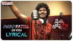 Nuvvu Thopu Raa | Song - 'Oggu Katha to get US VISA'