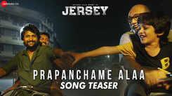 Jersey | Song Teaser - Prapanchame Alaa
