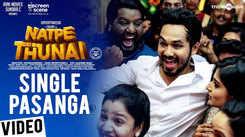 Natpe Thunai | Song - Single Pasanga