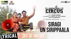 Mehandi Circus | Song - Siragi Un Sirippaala (Lyrical)